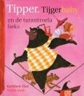 Bekijk details van Tipper, Tijgerbaby en de tarantroelaheks