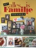 Bekijk details van Het Alles is familie kookboek