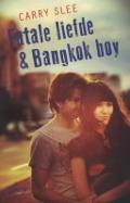 Bekijk details van Fatale liefde & Bangkok boy