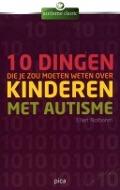 Bekijk details van 10 dingen die je zou moeten weten over kinderen met autisme