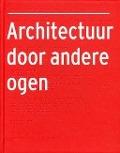 Bekijk details van Architectuur door andere ogen