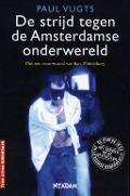 Bekijk details van De strijd tegen de Amsterdamse onderwereld
