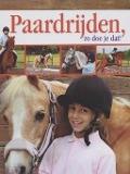 Bekijk details van Paardrijden, zo doe je dat!