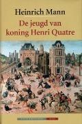 Bekijk details van De jeugd van koning Henri Quatre