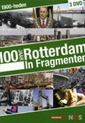 Bekijk details van 100 jaar Rotterdam in fragmenten
