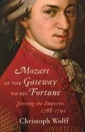 Bekijk details van Mozart at the gateway to his fortune