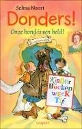 Bekijk details van Donders! Onze hond is een held!