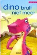 Bekijk details van Dino brult niet meer