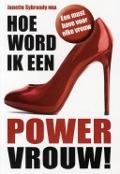 Bekijk details van Hoe word ik een PowerVrouw!