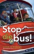 Bekijk details van Stop die bus!
