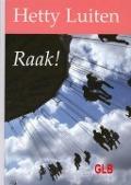 Bekijk details van Raak!