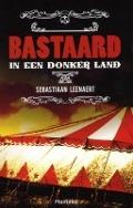 Bekijk details van Bastaard in een donker land