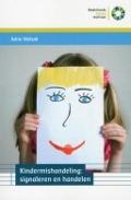 Bekijk details van Kindermishandeling: signaleren en handelen