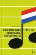 Bekijk details van Nederlandse muziek bij Nederlandse symfonieorkesten, 1945-2000
