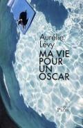 Bekijk details van Ma vie pour un Oscar