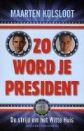 Zo word je president