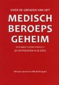 Bekijk details van Over de grenzen van het medisch beroepsgeheim