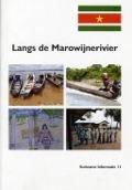 Bekijk details van Langs de Marowijnerivier