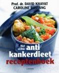 Bekijk details van Het echte antikankerdieet receptenboek