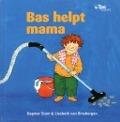Bekijk details van Bas helpt mama