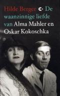 Bekijk details van De waanzinnige liefde van Alma Mahler en Oskar Kokoschka