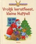 Bekijk details van Vrolijk kerstfeest, kleine Huppel!