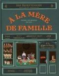 Bekijk details van À la Mère de Famille