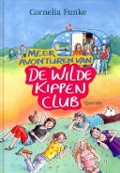 Bekijk details van Meer avonturen van De Wilde Kippen Club