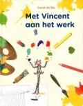Bekijk details van Met Vincent aan het werk