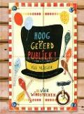 Bekijk details van Hooggeëerd publiek!