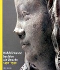 Bekijk details van Middeleeuwse beelden uit Utrecht