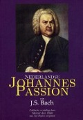 Bekijk details van Nederlandse Johannes Passion van J.S. Bach