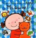 Bekijk details van Miauw! Het grote dierenboek van Kaatje