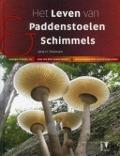 Bekijk details van Het leven van paddenstoelen & schimmels