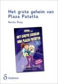 Bekijk details van Het grote geheim van Plaza Patatta