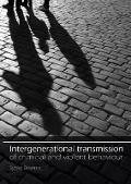 Bekijk details van Intergenerational transmission of criminal and violent behaviour