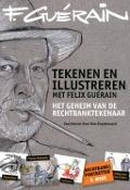 Bekijk details van Tekenen en illustreren met Felix Guérain
