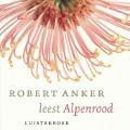 Bekijk details van Robert Anker leest Alpenrood
