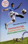 Bekijk details van Voetbalstrijd, kopkansen en #blundertweets
