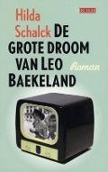 Bekijk details van De grote droom van Leo Baekeland