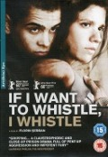 Bekijk details van If I want to whistle, I whistle