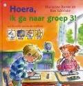 Bekijk details van Hoera, ik ga naar groep 3!