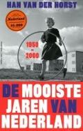 Bekijk details van De mooiste jaren van Nederland, 1950-2000