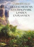 Bekijk details van De geschiedenis van imaginaire landen en plaatsen