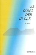 As gong dêr in oar