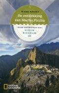 Bekijk details van De ontdekking van Machu Picchu