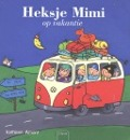 Bekijk details van Heksje Mimi op vakantie
