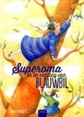 Bekijk details van Superoma en de redding van Blauwbil