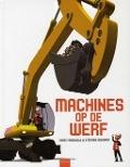 Bekijk details van Machines op de werf