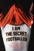 Bekijk details van I am the secret footballer